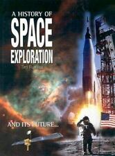 A History of Space Exploration: And its future... Furniss, Tim Hardcover
