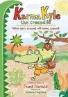 Karma Kyle The Crocodile by Frank Navratil 9788026051268 Hardback 2013