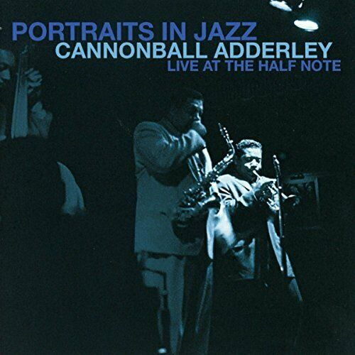 Portraits En Jazz-Live At The Half Note ,Cannonball Adderley,Audio CD,New,Fre