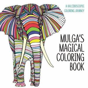 Mulgas Magical Coloring Book 2015 Paperback