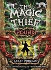 The Magic Thief: Found by Sarah Prineas (Hardback, 2010)