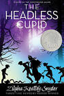 The Headless Cupid by Zilpha Keatley Snyder (Paperback / softback)