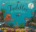 Tiddler by Julia Donaldson (Hardback, 2007)