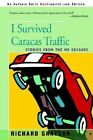 I Survived Caracas Traffic: Stories from the Me Decades by Richard Grayson (Paperback / softback, 2002)