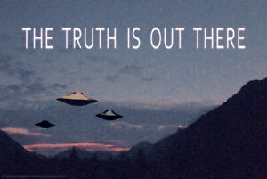 THE TRUTH IS OUT THERE - UFO POSTER 24x36 - ALIEN 4729 | eBay