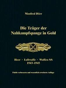 Doerr-Die-Traeger-der-Nahkampfspange-in-Gold-5-Auflage-Heer-Luftwaffe-Waffen-2-WK