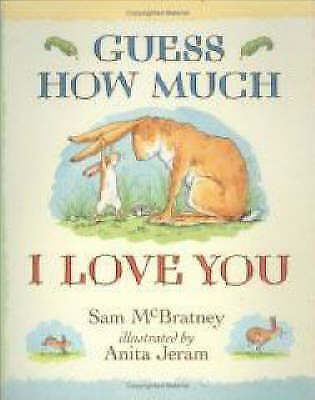 McBratney, Sam, Guess How Much I Love You, Excellent Book