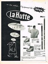 PUBLICITE ADVERTISING   1962   LA HUTTE   équipement de ski