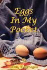 Eggs in My Pocket by Mary E Fenoglio (Paperback / softback, 2008)