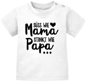 Baby T-Shirt kurzarm Babyshirt Süß wie Mama Stinkt wie Papa Spruch lustig