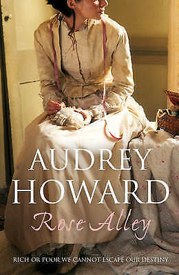 1 of 1 - Rose Alley by Audrey Howard - Medium Paperback - 20% Bulk Book Discount
