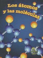 Los Atomos y Las Moleculas (Atoms and Molecules) (Spanish Edition)