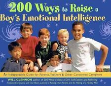 200 Ways to Raise a Boy's Emotional Intelligence: An Indispensible Guide for Par
