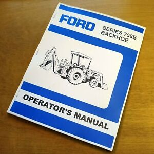 ford  backhoe operators owners book guide manual