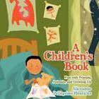 a Children's Book Fun With Friends Animals and Growing up 9781463429225