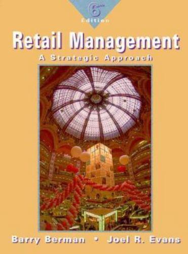 Retail Management by Barry Berman; Joel R. Evans