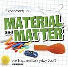 Experiments in Material and Matter with Toys and Everyday Stuff by Natalie Rompella (Paperback, 2016)