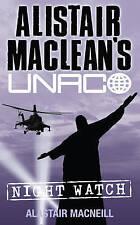 Alistair MacLean's UNACO - Night Watch, Alastair MacNeill, New Book