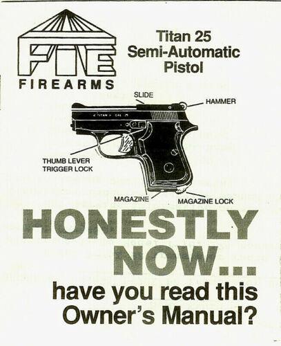 Copy* FIE Titan 25 Semi Auto Mini Pistol Owner/'s Manual /& Illustrated Parts List