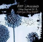 Streichquartette Vol.2 von Nightingale String Quartet (2014)