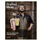 Crafted Meat by Die Gestalten Verlag (Hardback, 2015)