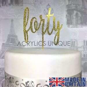 40th Birthday acrylic cake topper forty cake topper 19 COLOURS