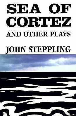 Sea of Cortez and Other Plays [Sun & Moon Classics]