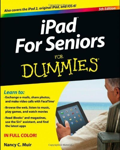 iPad for Seniors For Dummies,Nancy C. Muir