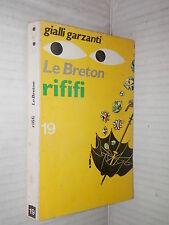 RIFIFI Auguste Le Breton Gialli Garzanti 19 1973 libro giallo narrativa thriller