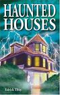 Haunted Houses by Edrick Thay (Paperback, 2003)