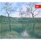 Josef Bohuslav Foerster - : Violin Concertos (2008)