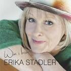 Wia i bin von Erika Stadler (2014)