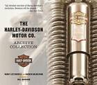 The Harley-Davidson Motor Co. Archive Collection by Darwin Holmstrom, Randy Leffingwell (Paperback, 2011)