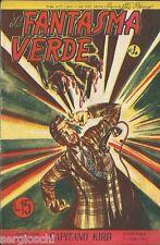 IL FANTASMA VERDE # 4 - EDIZIONE BARABINO - 7 LUGLIO 1949 - ORIGINALE
