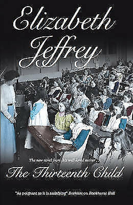 The Thirteenth Child by Jeffrey, Elizabeth