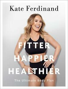 Fitter-Happier-Healthier-by-Kate-Ferdinand