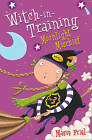 Moonlight Mischief (Witch-in-Training, Book 7) by Maeve Friel (Paperback, 2005)