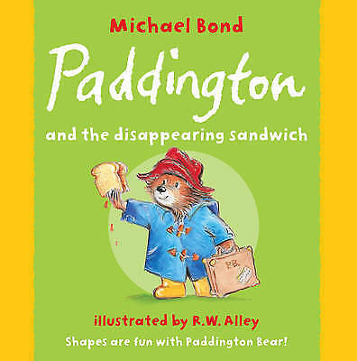 1 of 1 - Paddington and the Disappearing Sandwich by Michael Bond (Paperback)