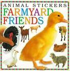 Animal Fun: Farmyard Friends : Animal Stickers by Snapshot Staff, Dorling Kindersley Publishing Staff and Carolyn B. Mitchell (1997, Paperback)