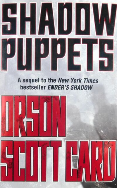 The Shadow Shadow Puppets 3 By Orson Scott Card 2002 Hardcover