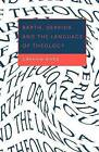 Barth, Derrida and the Language of Theology by Graham Ward (Paperback, 1999)