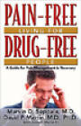 Pain-free Living for Drug-Free People: A Guide to Pain Management in Recovery by Marvin Seppala (Paperback, 2005)
