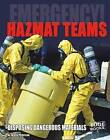 Hazmat Teams: Disposing of Dangerous Materials by Justin Petersen (Hardback, 2016)