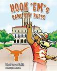 Hook 'Em's Game Day Rules by Sherri Graves Smith (Hardback, 2015)