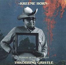 THROBBING GRISTLE - CD - KREEME HORN