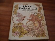 PETERKIN POLLENSNUFF  BY JENNY PARTRIDGE 1ST ED GOOD CONDITION INC DUST WRAPPER