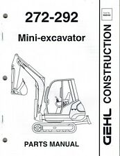 Gehl 272 292 Mini Excavator Parts Manual New Form 908540