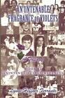An Untenable Fragrance of Violets, a Trilogy: Unintended Circumstances by Lynne Heffner Ferrante (Paperback / softback, 2012)