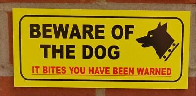 BEWARE OF THE DOG IT BITES YOU HAVE BEEN WARNED Warning Signs Sticker Waterproof