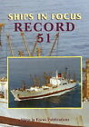 Ships in Focus Record 51 by Ships in Focus Publications (Paperback, 2012)